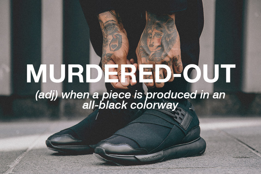 10-streetwear-terms-you-need-to-know-murdered-out-864x576