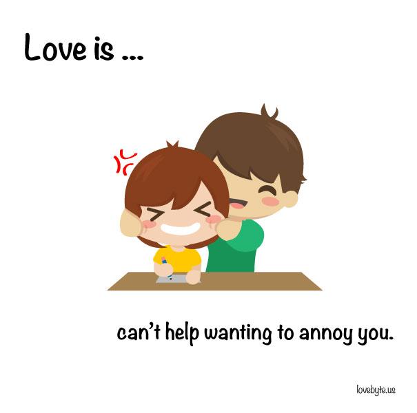 Любовта е... да не мога да спра да искам да те дразня