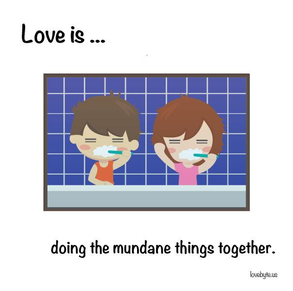 Любовта е... да правим обикновени неща заедно